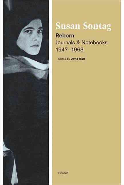 Reborn By Sontag, Susan/ Rieff, David (EDT)